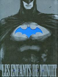 Batman dj - Les Enfants de Minuit